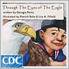 Through the Eyes of the Eagle (American Indian translation in Chickasaw)