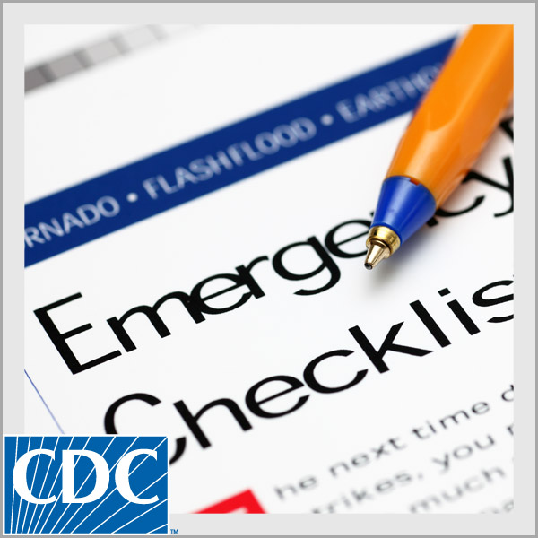 CDC Emergency Preparedness and You